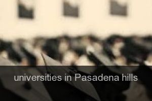Universities in Pasadena hills